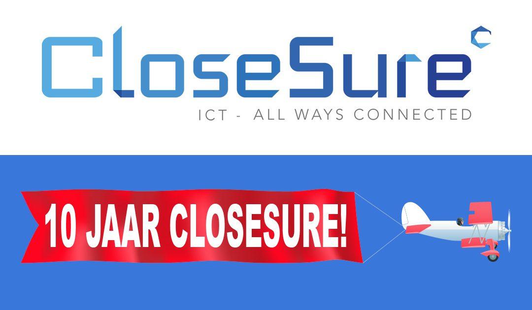 CloseSure bestaat 10 jaar!